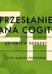 Przesłanie Pana Cogito - Herbert Zbigniew