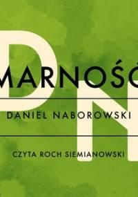 Marność - Naborowski Daniel