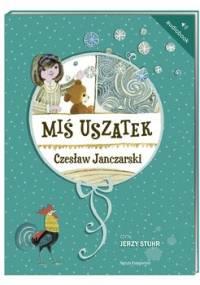 Miś Uszatek - Janczarski Czesław