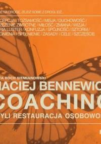 Coaching czyli restauracja osobowości - Bennewicz Maciej