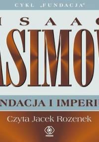 Fundacja i imperium. Fundacja. Tom 7 - Asimov Isaac
