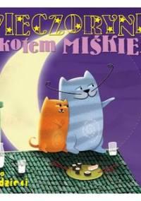 Wieczorynki z Kotem Miśkiem - Onichimowska Anna