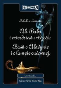 Ali Baba i czterdziestu zbójców. Baśń o Aladynie i o lampie cudownej - Leśmian Bolesław