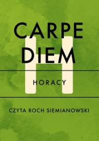 Carpe diem - Horacy