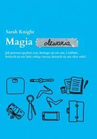 Magia olewania - Knight Sarah