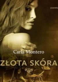 Złota skóra - Montero Carla