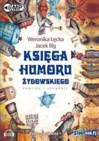 Księga humoru żydowskiego. Dowcipy i anegdoty - Łęcka Weronika