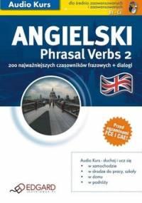 Angielski phrasal verbs 2 - Opracowanie zbiorowe