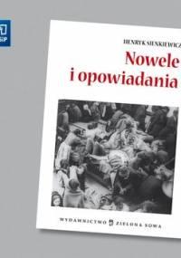 Nowele i opowiadania. Opracowanie - Sienkiewicz Henryk