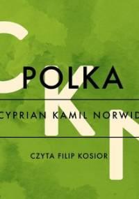Polka - Norwid Cyprian Kamil