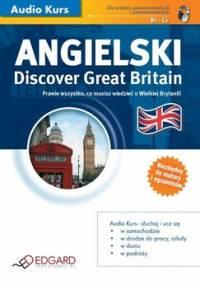 Angielski. Discover Great Britain - Opracowanie zbiorowe