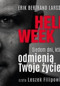Hell week. Siedem dni, które odmienią Twoje życie - Larssen Erik Bertrand