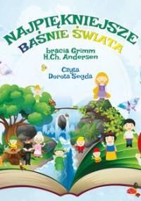 Najpiękniejsze baśnie świata - Grimm Jakub, Andersen Hans Christian