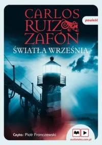 Światła września. Trylogia mgły. Tom 3 - Zafon Carlos Ruiz