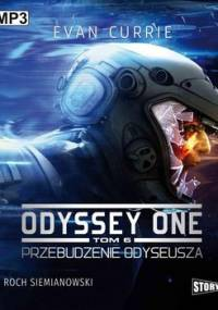 Przebudzenie Odyseusza. Odyssey One. Tom 6 - Currie Evan