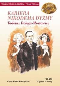 Kariera Nikodema Dyzmy - Dołęga-Mostowicz Tadeusz
