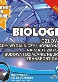 Biologia. Człowiek. Układy wydalniczy i hormonalny. Narządy zmysłów - Wołowska Jadwiga, Biernacka Renata