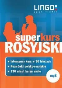 Rosyjski. Superkurs audiokurs + rozmówki audio - Opracowanie zbiorowe