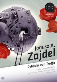 Cylinder van Troffa - Zajdel Janusz A.