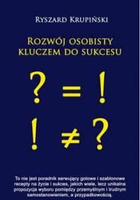 Rozwój osobisty kluczem do sukcesu - Krupiński Ryszard