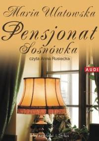 Pensjonat Sosnówka - Ulatowska Maria