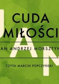 Cuda miłości - Morsztyn Jan Andrzej