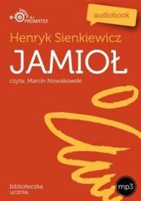 Jamioł - Sienkiewicz Henryk