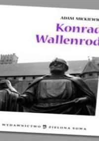 Konrad Wallenrod. Opracowanie - Mickiewicz Adam