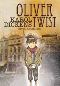 Oliver Twist - Dickens Charles