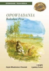 Opowiadania - Prus Bolesław