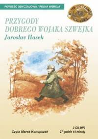Przygody dobrego wojaka Szwejka - Hasek Jaroslav