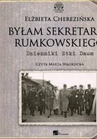 Byłam sekretarką Rumkowskiego - Cherezińska Elżbieta