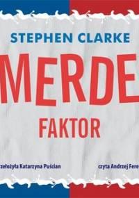 Merde faktor - Clarke Stephen