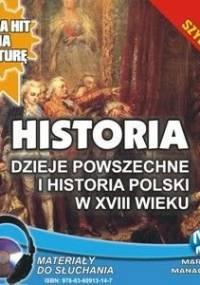 Historia. Dzieje powszechne i historia Polski w XVIII wieku - Pogorzelski Krzysztof