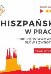 Hiszpański w pracy 1000 podstawowych słów i zwrotów - Guzik Dorota