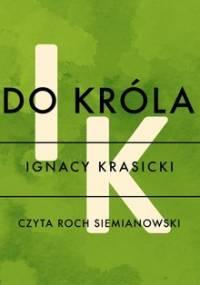 Do króla - Krasicki Ignacy