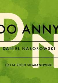 Do Anny - Naborowski Daniel