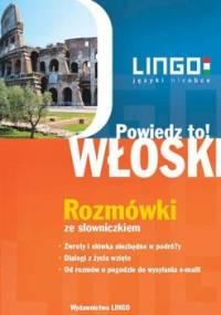 Włoski. Rozmówki. Powiedz to! +PDF - Wasiucionek Tadeusz, Wasiucionek Tomasz