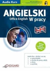 Angielski w pracy. Office english - Opracowanie zbiorowe