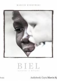 Biel. Notatki z Afryki - Kydryński Marcin
