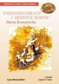 O krasnoludkach i sierotce Marysi - Konopnicka Maria