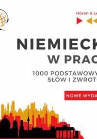 Niemiecki w pracy 1000 podstawowych słów i zwrotów - Guzik Dorota