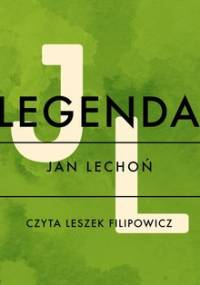 Legenda - Lechoń Jan