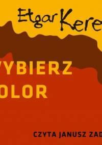 Wybierz kolor - Keret Etgar