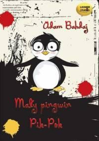 Mały pingwin Pik-Pok - Bahdaj Adam