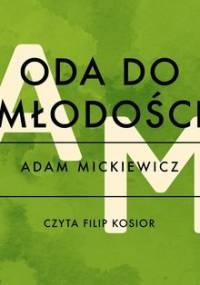 Oda do młodości - Mickiewicz Adam