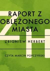 Raport z oblężonego Miasta - Herbert Zbigniew