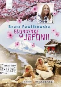Blondynka w Japonii - Pawlikowska Beata