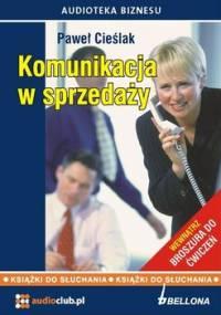Komunikacja w sprzedaży - Cieślak Paweł