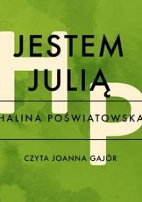 Jestem Julią - Poświatowska Halina